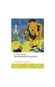 The Wonderful Wizard of Oz (Oxford World´s Classics New Edition)