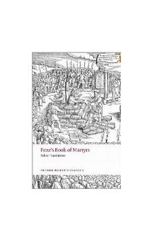 Foxe&#39s Book of Martyrs Select Narratives