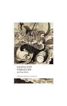 A Tale of a Tub and Other Works (Oxford World´s Classics New Edition)