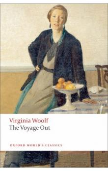 The Voyage Out (Oxford World´s Classics New Edition)