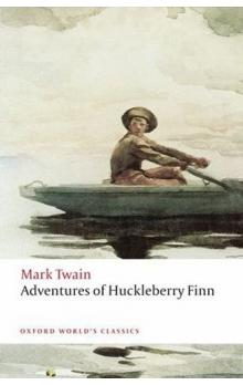 Adventures of Huckleberry Finn (Oxford World´s Classics New Edition)