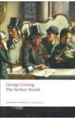 The Nether World (Oxford World´s Classics New Edition)