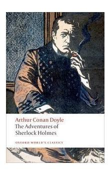 The Adventures of Sherlock Holmes (Oxford World´s Classics New Edition)