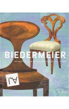 Biedermeier -- Art and Culture in the Bohemian Lands 1814-1848