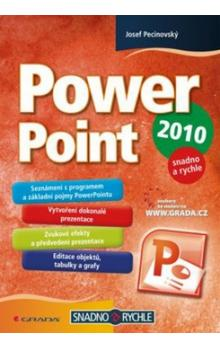 PowerPoint 2010 -- snadno a rychle