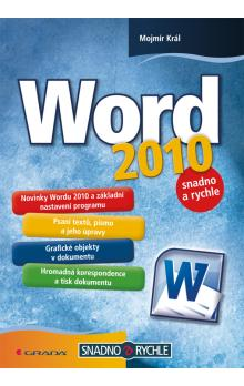 Word 2010 -- snadno a rychle