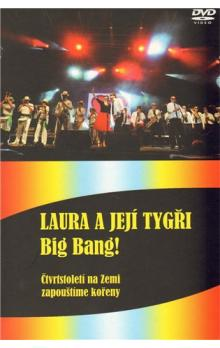 LAURA A JEJÍ TYGŘI - Big bang! -- Live from Prague