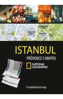 Istanbul -- Průvodce s mapou National Geographic