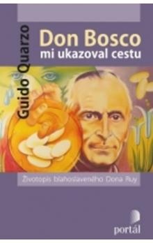Don Bosco mi ukazoval cestu