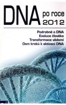DNA po roce 2012 - Ruppel Peter