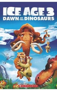 Level 3: Ice Age 3: Dawn of the Dinosaurs+CD (Popcorn ELT Primary Readers)