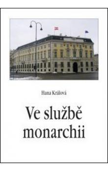 Ve službě monarchii