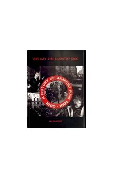 The day the country died -- A History of Anarcho Punk 1980-1984