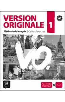 Version Originale 1 Cahier d'exercices + CD -- Méthode de francais
