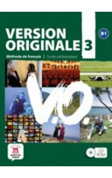 Version Originale 3 Guide pédagogique CD-Rom -- Méthode de francais