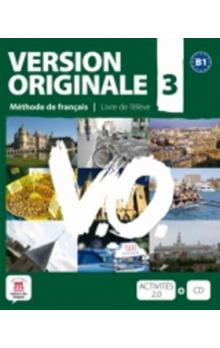 Version Originale 3 Livre de l´éleve + CD + DVD -- Méthode de francais