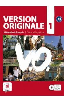 Version Originale 1 Guide pédagogique CD-Rom -- Méthode de francais
