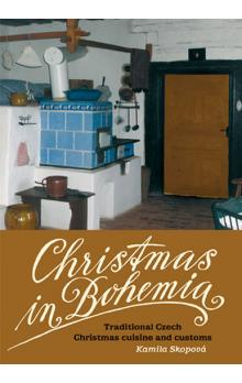 Christmas in Bohemia -- Traditional Czech Christmas cuisine and customs