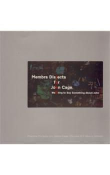 Membra Disjecta for John Cage + DVD