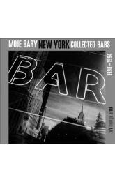Moje bary New York Collected Bars -- 1990 - 1994