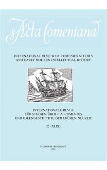 Acta Comeniana 25 -- International Review of Comenius Studies and Early Modern Intellectual History