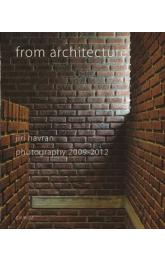 From architecture -- Jiří Havran, photography 2009 - 2012