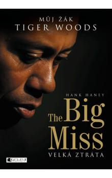 The Big Miss – Můj žák Tiger Woods