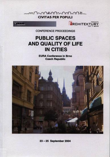 Public Spaces and Quality of Life in Cities (anglicky)