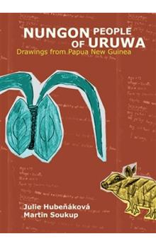 Nungon People of Uruwa -- Drawings from Papua New Guinea