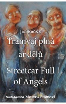 Tramvaj plná andělů -- Streetcar Full of Angels