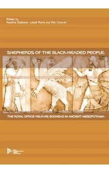Shepherds of the Black-headed people -- The royal office vis-avis godhead in ancienit Mesopotamia
