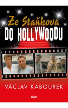 Ze Sta�kova do Hollywoodu