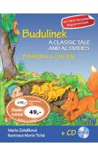 Budulínek Pohádka a cvičení + CD -- A classic tale and activities + CD