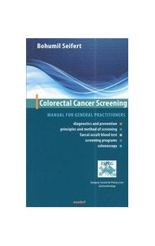 Colorectal Cancer Screening - Manual for general practitioners	 (AJ)