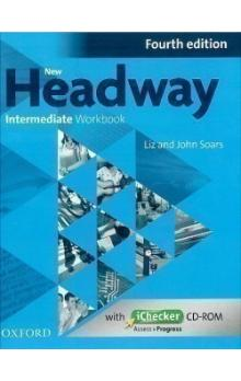 New Headway Fourth Edition Intermediate Workbook Without Key with iChecker CD-RO -- Without Key with iChecker CD-ROM