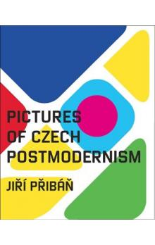 Pictures of Czech Postmodernism