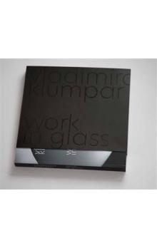 Vladimíra Klumpar - Work in Glass