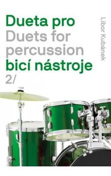 Dueta pro bicí nástroje / Duets for percussion 2.