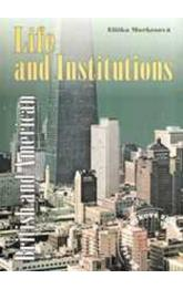 British and American Life and Institutions