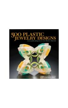 500 Plastic Jewelry Designs