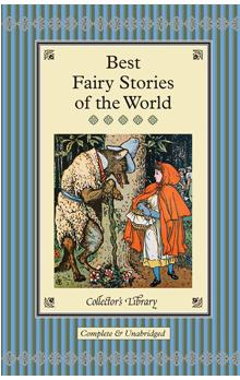 Best Fairy Stories of the World (Collector&#39s Library)