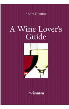 A Wine Lover's Guide (kniha + e-kniha)