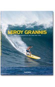 LeRoy Grannis Surf Photography of the 1960s and 1970s
