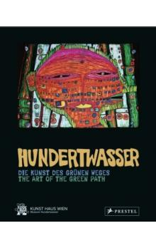 Hundertwasser: The Art of the Green Path