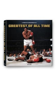 Greatest of All Time   A Tribute to Muhammad Ali