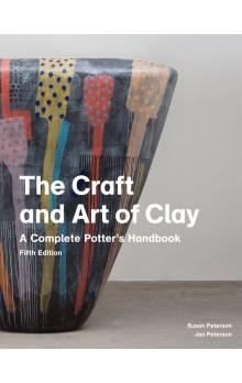 The Craft and Art of Clay, 5th edition