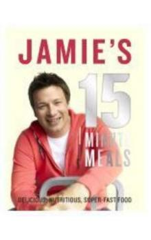 Jamies 15 Minute Meals