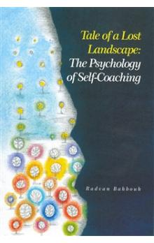 Tale of a Lost Landscape -- The Psychology od Self-Coaching