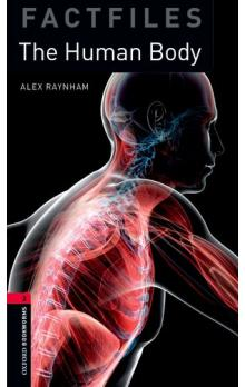 Oxford Bookworms Factfiles New Edition 3 the Human Body