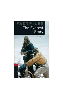 Oxford Bookworms Factfiles New Edition 3 the Everest Story with Audio CD Pack - Vicary Tim